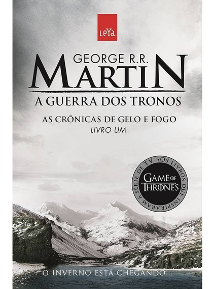 A Guerra Dos Tronos Livro 1. Crônicas De Gelo E Fogo. Martin