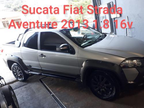 Sucata Fiat Strada Adventure 1.8 16v  2013/2014