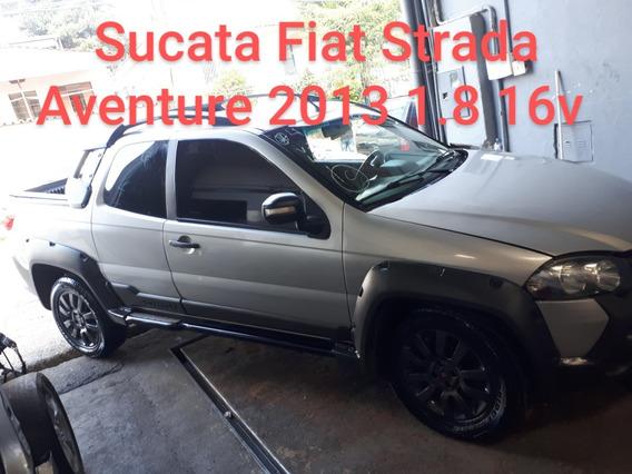 Sucata Strada Adventure 1.8 16v 2013/2014