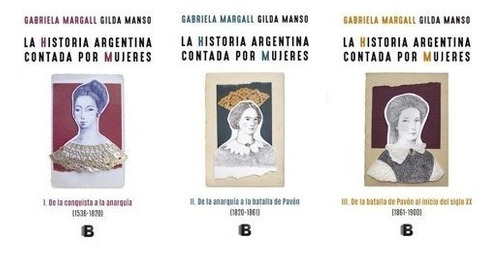 Pack Historia Argentina Contada Por Mujeres (3 Libros)