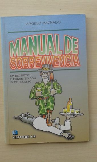 Livro Manual De Sobrevivência Em Recepções Coqueteis Com Bif