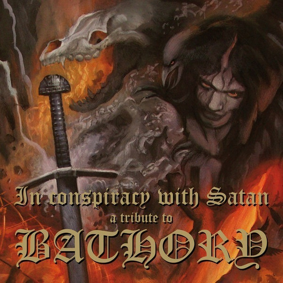 In Conspiracy With Satan, A Tribute To Bathory - Duplo Lp