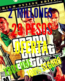 Dinero En Gta V Online Xbox One 2 Millones Por $29.99 Pesos