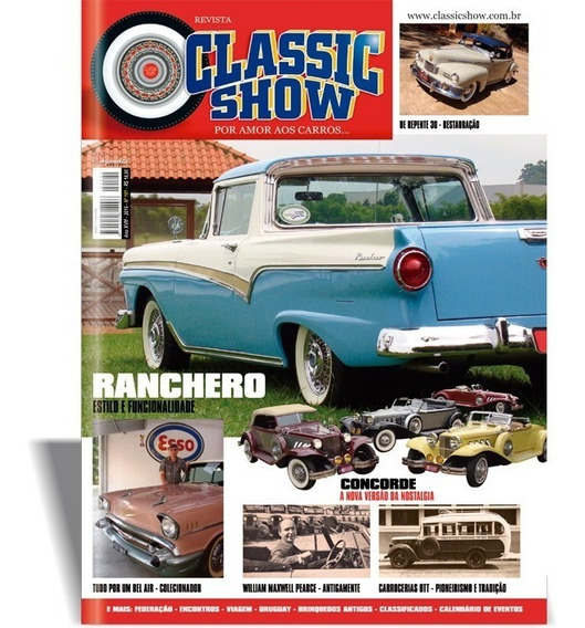 Revista Classic Show 101, Ford Ranchero, Concorde, Bel Air.