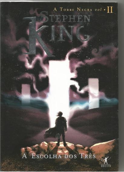 A Torre Negra Vol Ii A Escolha Dos Três, De Stephen King