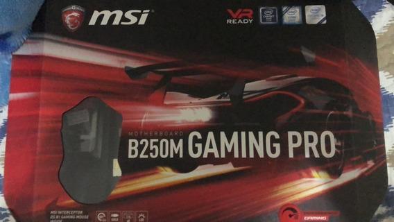 Placa Mãe B250m Gaming Pro Msi Socket 1151