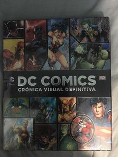 Dc Comics Cronica Visual Definitiva