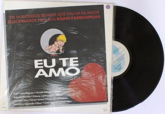 Vinil Lp Eu Te Amo- Amado Batista Carmen Silva Elymar Santos