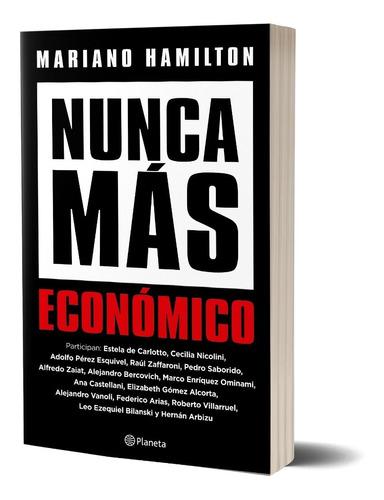 Imagen 1 de 4 de Nunca Más Económico De Mariano Hamilton - Planeta