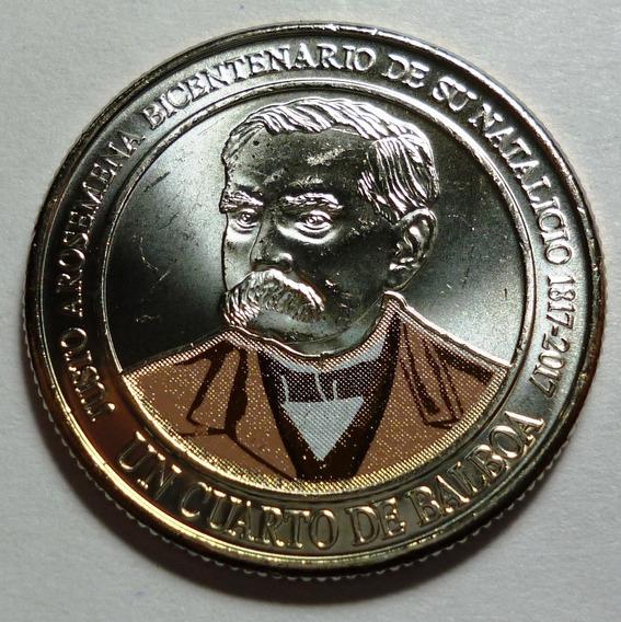 Panama Moneda Color 1/4 Balboa 2017 200 Aniv Justo Arosemena