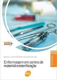 Enfermagem Em Centro De Material E Ester Maria Lucia Piment