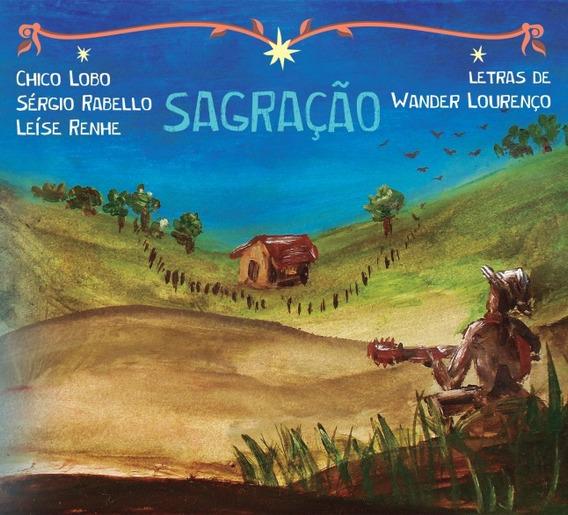 Cd Chico Lobo, Sérgio Rabello , Leíse Renhe - Sagração