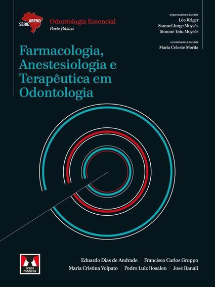 Farmacologia, Anestesiologia E Terapeutica Em Odontologia