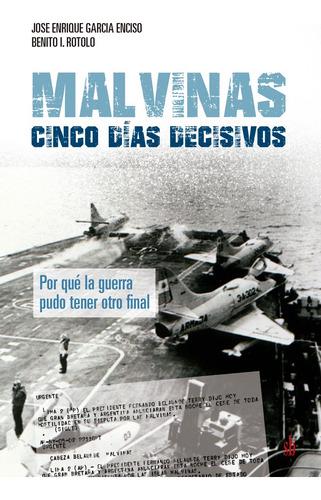 Imagen 1 de 1 de Malvinas: Cinco Días Decisivos