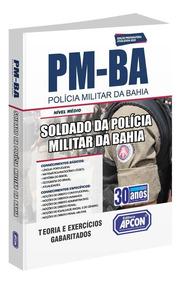 Apostila Pm-ba - Soldado Da Polícia Militar Da Bahia - 2019