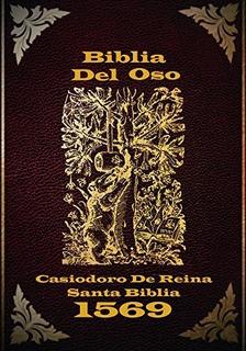 Biblia Del Oso: La Versin Original De Casiodoro De Reina 166