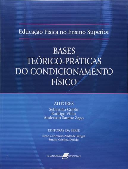 Educação Física No Ensino Superior - Base Teórico - Prá