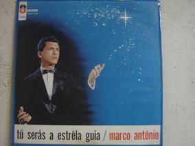 Marco Antônio - Tu Serás A Estrela Guia - Mofb 3379