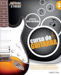 Curso Pratico De Guitarra - 1ª Parte Regis Nogueira