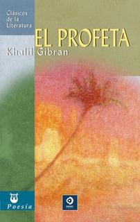 El Profeta, Khalil Gibran, Edimat