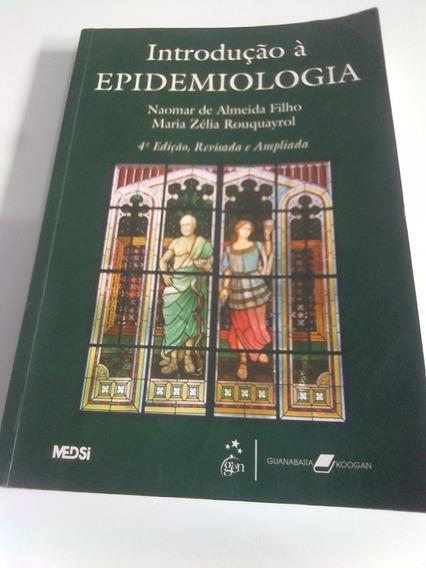 Introdução À Epidemiologia 4ª Edição - Revisada E Ampliada