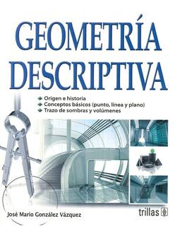 Geometría Descriptiva Origen E Historia Trillas
