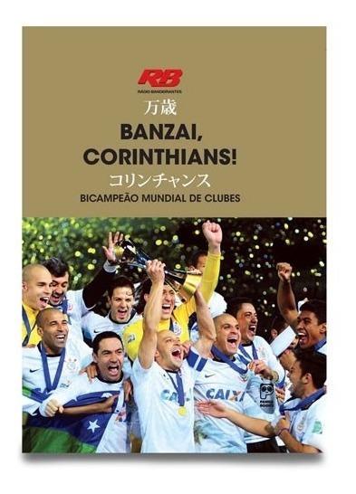 Banzai, Corinthians! Capa Dura Com Cd-áudio Tudo Lacrado