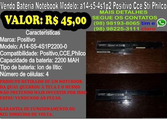 Bateria Notebook Modelo:a14-s5-4s1p2 Positivo Cce Sti Philco