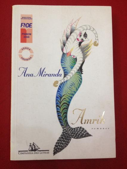 Livro: Amrik - Romance - Ana Miranda