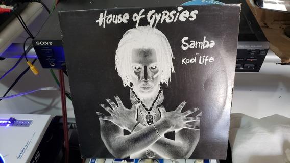 House Of Gypsies - Samba / Kool Life