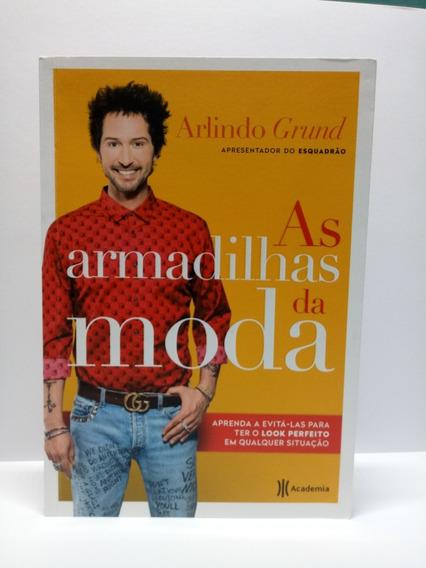 Livro: As Armadinhas Da Moda