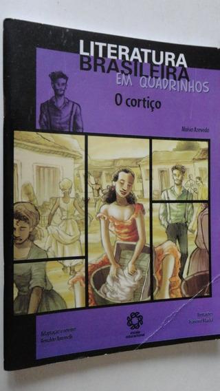 Literatura Brasileira Em Quadrinhos O Cortiço