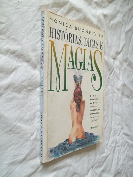 Livro - Histórias, Dicas E Magias - Monica Buonfiglio