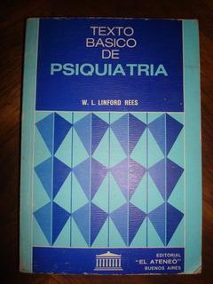 Texto Básico De Psiquiatría - W. L. Linford Rees