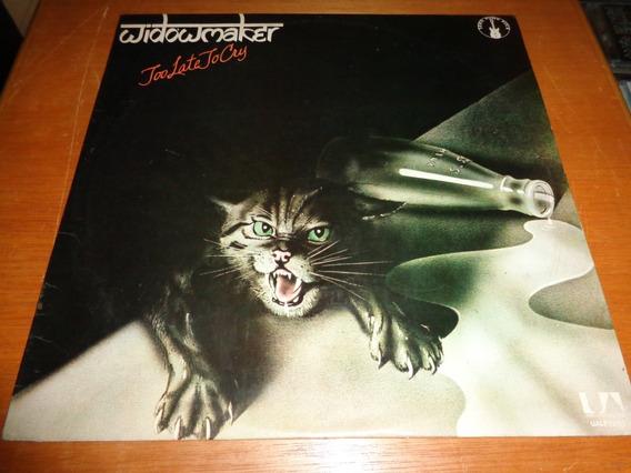 Widowmaker - Lp Too Late To Cry - 1977 - Nacional