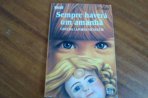 Llv Veredas / Sempre Havera Um Amanha / Giselda L Nicolelis