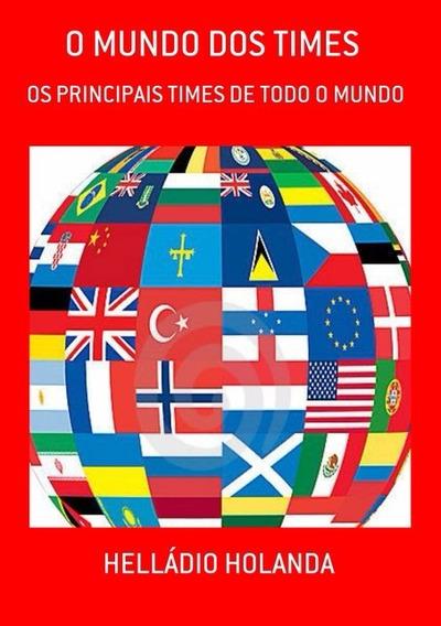 Livro O Mundo Dos Times