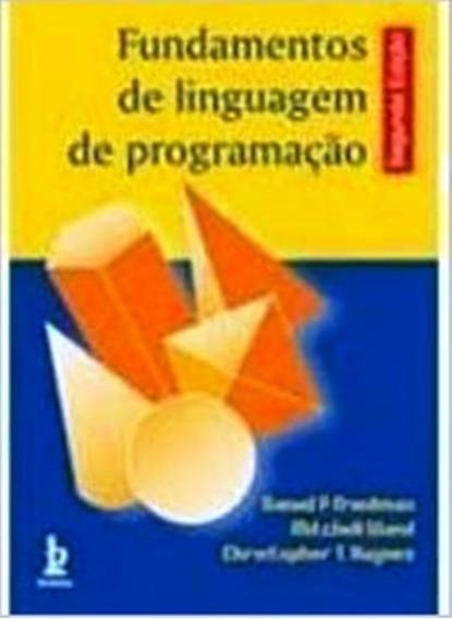 Fundamentos De Linguagem De Programação - 2ª Ed - Daniel P.