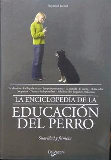 Enciclopedia De La Educacion Del Perro Editorial De Vecchi