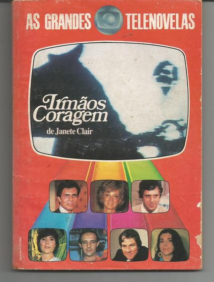 Livro As Grandes Telenovelas Irmãos Coragem De Janete Clair.
