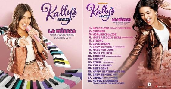 Kally`s Mashup La Musica Cd Nuevo Nickelodeon