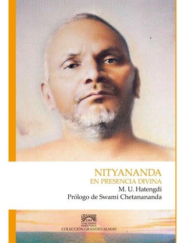 Imagen 1 de 2 de Nityananda, En Presencia Divina (bio De Bhagavan Nityananda)