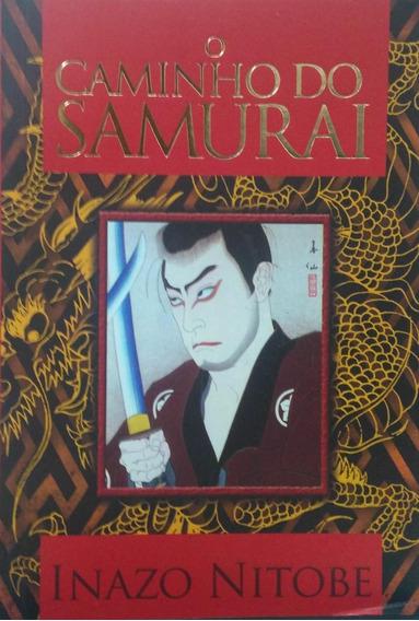O Caminho Do Samurai Inazo Nitobe