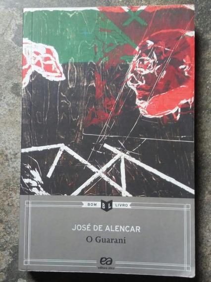 Livro O Guarani - José De Alencar