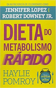 A Dieta Do Metabolismo Rápido