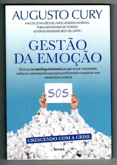 Livro: Gestão Da Emoção - Augusto Cury - Benvirá