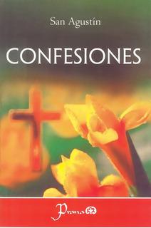 Libro: Confesiones Autor: San Agustín