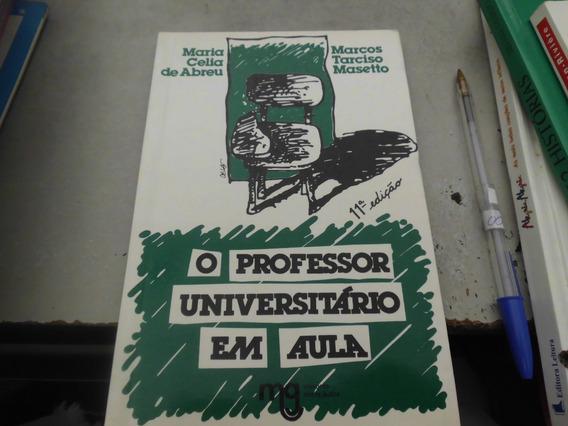 O Professor Universitário Em Aula
