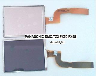 Pantalla Cámara Panasonic Dmc-tz3 Dmc-fx50 Dmc-fx55