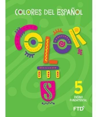 Ef1 - Colores Del Español - 5° Ano - La